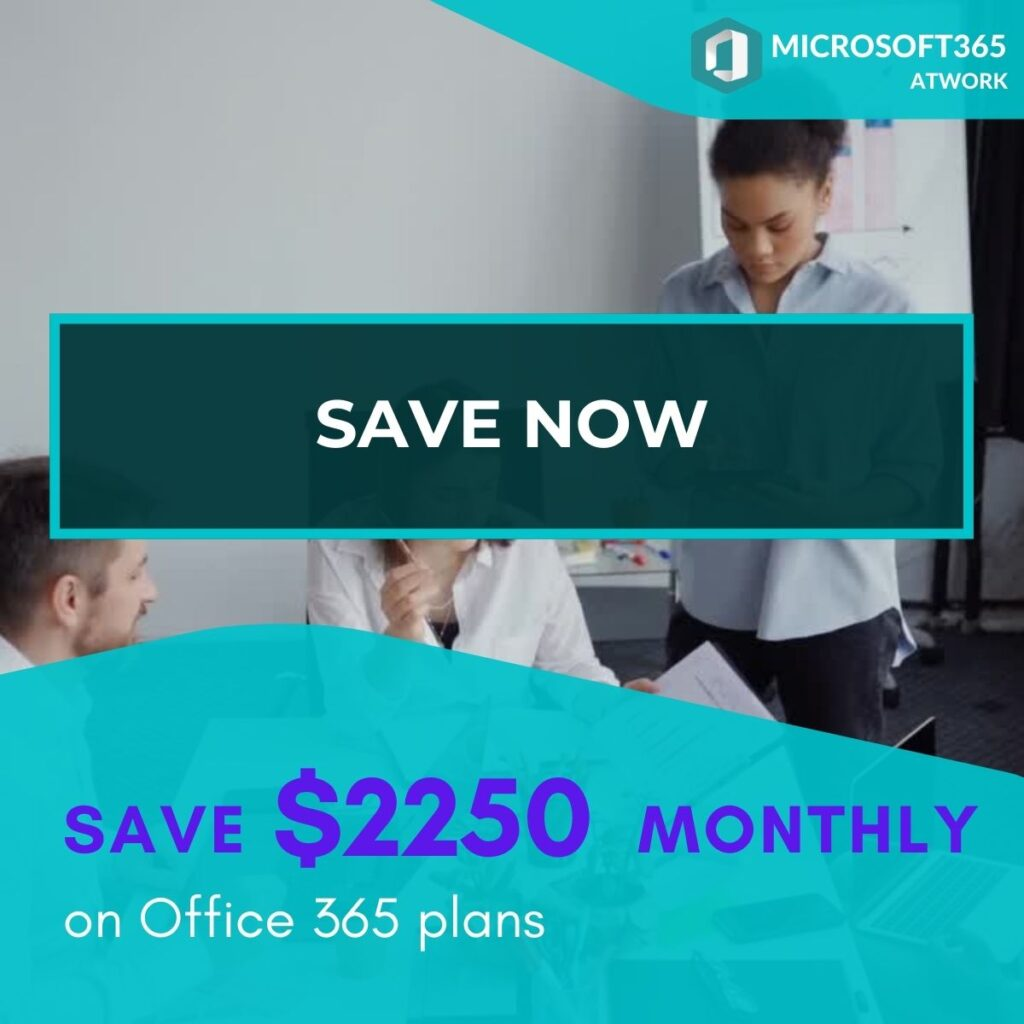 Save $2250 on Office 365 plans